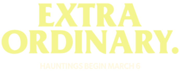 Hauntings Begin March 6